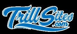 TrillSites.com